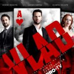 Serialul fenomen 'Vlad' are reactii neasteptate
